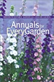 Annuals for Every Garden, , 1889538574