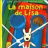 Les catastrophes de Gaspard et Lisa, Tome 2 : La Maison de Lisa