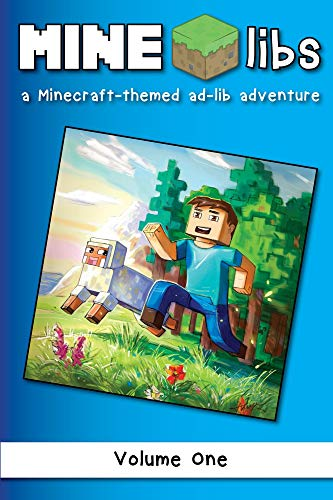 Mine-libs: A Minecraft-themed Ad-lib Adventure