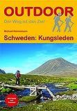 Schweden: Kungsleden (OutdoorHandbuch) (Der Weg ist das Ziel, Band 18)