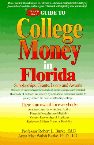 College Money in Florida: 2nd Edition