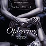 Oplæring (The Submissive 3) | Tara Sue Me