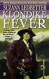 Klondike Fever, Suzann Ledbetter, 0451192877