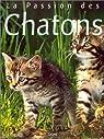La Passion des chatons par Sayer