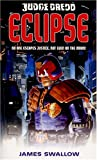 Front cover for the book Eclipse (Judge Dredd) (Pt.4) by James Swallow