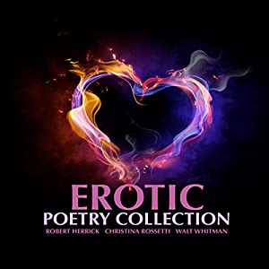 Erotic Poetry Collection Audiobook