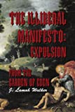 The Illiberal Manifesto, J. Lamah Walker, 1462848257