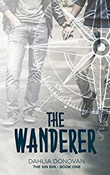 The Wanderer (The Sin Bin Book 1) by [Donovan, Dahlia]