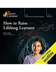 How to Raise Lifelong Learners