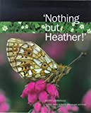 Nothing but Heather, Gerry Cambridge, 0946487499