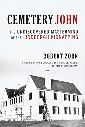 Cemetery John: The Undiscovered Mastermind Behind the Lindbergh Kidnapping (Flemington Shops)