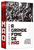 capa de A grande fome de Mao