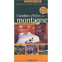 Chambres d'Hôtes à la Montagne (France) B&b 2em Ed