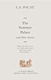 The Summer Palace and Other Stories: A Captive Prince Short Story Collection