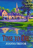img - for Time to Die book / textbook / text book
