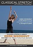 Buy Classical Stretch - The Esmonde Technique: ADVANCED Core Workout