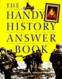 The Handy History Answer Book, Rebecca Nelson-Ferguson, 1578590809