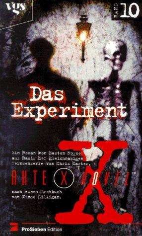 Akte X Novels, Die unheimlichen Fälle des FBI, Bd.10, Das Experiment