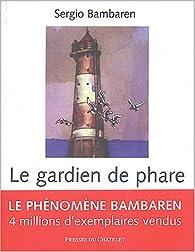 Le Gardien de phare par Sergio Bambaren