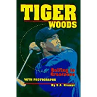 Tiger Woods: Golfing to Greatness