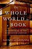 The Whole World in a Book: Dictionaries in the Nineteenth Century