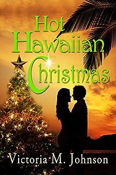 Hot Hawaiian Christmas by [Johnson, Victoria M.]