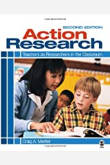 Action Research: Teachers as Researchers in the Classroom, Second Edition Paperback