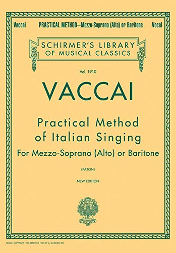 Practical Method of Italian Singing : New Edition - Mezzo Soprano (Alto) or Baritone