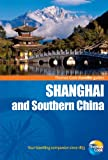 Shanghai and Southern China, Thomas Cook Publishing Staff, 1848482337