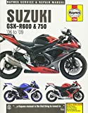 Suzuki GSX-R600 & 750 '06 to '09 (Haynes Service & Repair Manual)