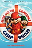 Alvin and the Chipmunks: Chipwrecked- The Junior Novel