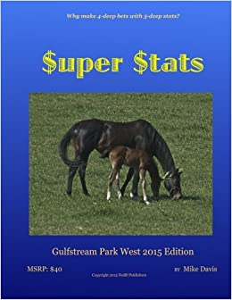 uper $tats: Gulfstream Park West 2015 edition: Mike Davis