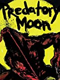 DVD : Predatory Moon