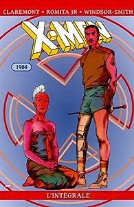 X-Men - Intégrale, tome 8 : 1984 par Chris Claremont