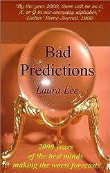 Bad Predictions