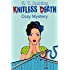 Knitless Death: Cozy Mystery