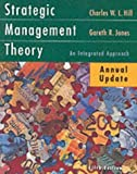 Strategic Management Theory Update, Charles W. L. Hill and Gareth R. Jones, 0618147217