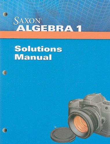Saxon Algebra 1 Solution Manual