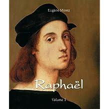 Raphaël - Volume 1 (French Edition)