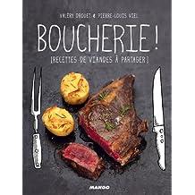 Boucherie ! [Recettes de viandes à partager] (Petits gueuletons) (French Edition)