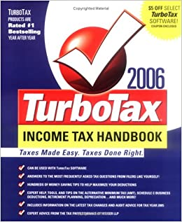 The TurboTax 2006 Income Tax Handbook: Taxes Made Easy