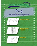 4 -0n- 4 Flag Football Training Manual : Flag Football, Crumley, Daniel Wade, 0977220303