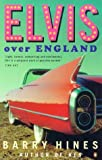 Elvis over England, Barry Hines, 0140259244