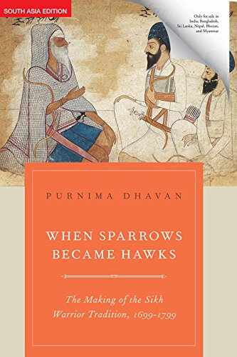 Download Oup When Sparrows Became Hawks: The Making Of The Sikh Warrior Tradition, 1699-1799 PDF ePub ebook
