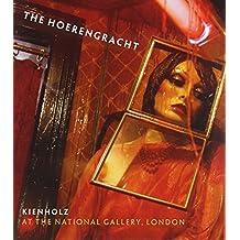 "Kienholz: ""The Hoerengracht"""