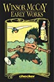 Winsor McCay: Early Works, Vol. 1 (Early Works)