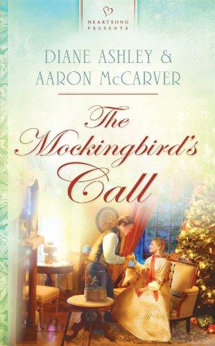 Read Online The Mockingbird's Call (Heartsong Presents, No. 892) pdf