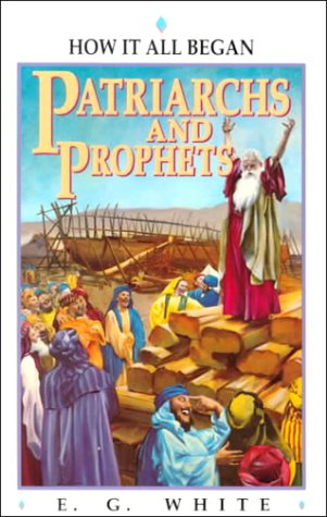 Patriarchs and Prophets (Bible Study)