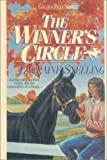 The Winner's Circle, Lauraine Snelling, 0613014707