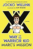 #10: Marc's Mission: Way of the Warrior Kid (A Novel)